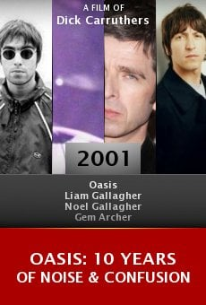 Oasis: 10 Years of Noise & Confusion online free