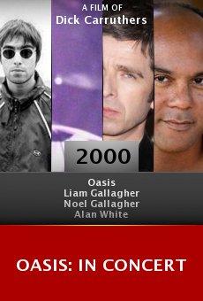 Oasis: In Concert online free