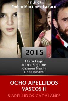 Ocho apellidos vascos II online free