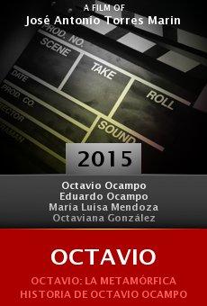 Ver película Octavio: La metamórfica historia de Octavio Ocampo