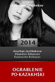 Ver película Ograblenie po-kazakh$ki