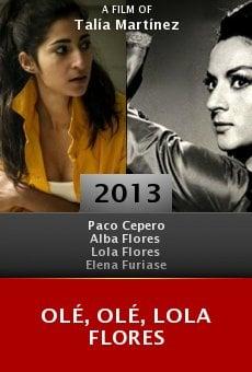 Ver película Olé, olé, Lola Flores