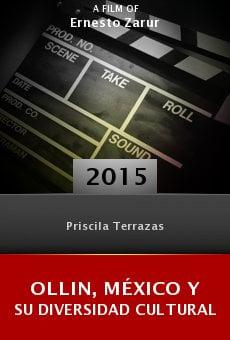 Watch Ollin, México y su diversidad cultural online stream