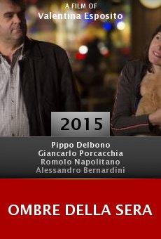 Ver película Ombre della Sera