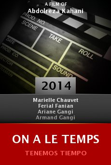 Watch On a le temps online stream
