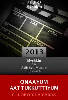 Ver película Onaayum Aattukkuttiyum