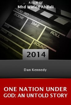 One Nation Under God: An Untold Story online free