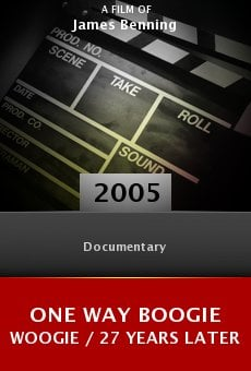 Ver película One Way Boogie Woogie / 27 Years Later