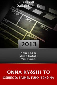 Watch Onna kyôshi to oshiego: Zaimei, fujo, bôkô nari online stream