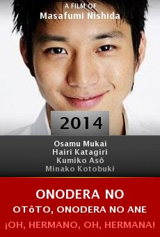 Ver película Onodera no otôto, Onodera no ane