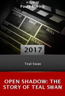 Ver película Open Shadow: The Story of Teal Swan
