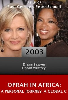 Oprah in Africa: A Personal Journey, a Global Challenge online free