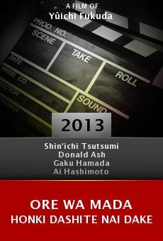 Ver película Ore wa mada honki dashite nai dake