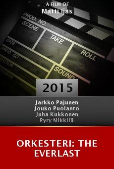 Ver película Orkesteri: The Everlast