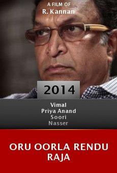 Ver película Oru Oorla Rendu Raja