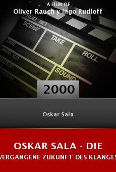 Oskar Sala - die vergangene Zukunft des Klanges online free