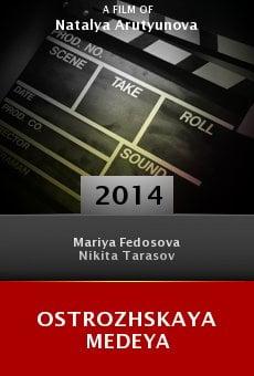Watch Ostrozhskaya Medeya online stream