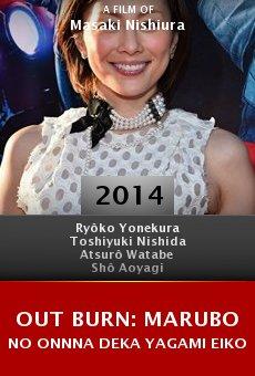 Ver película Out Burn: Marubo no onnna deka Yagami Eiko
