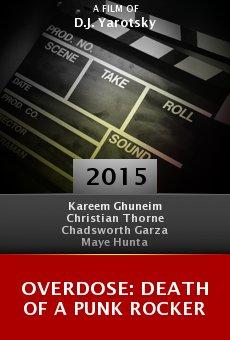 Ver película Overdose: Death of a Punk Rocker