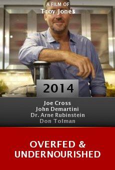 Ver película Overfed & Undernourished