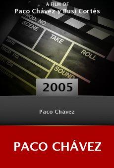 Paco Chávez online free