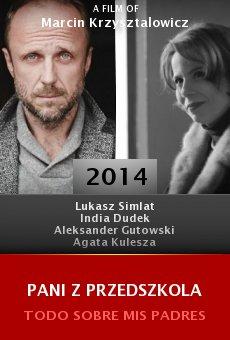 Ver película Pani z przedszkola