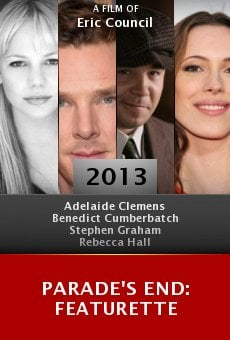 Parade's End: Featurette Online Free