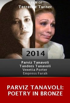 Watch Parviz Tanavoli: Poetry in Bronze online stream