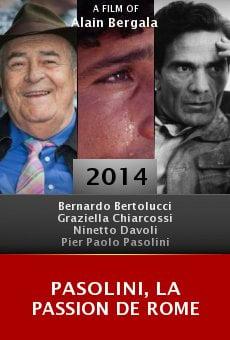 Pasolini, La passion de Rome online free