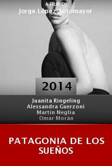 Patagonia de los sueños online