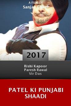Watch Patel Ki Punjabi Shaadi online stream