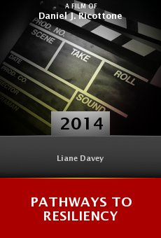Ver película Pathways to Resiliency