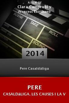 Pere Casaldàliga. Les causes i la vida online free