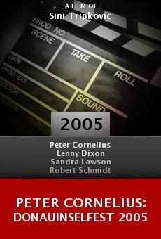 Peter Cornelius: Donauinselfest 2005 online free