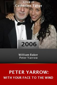 Peter Yarrow: With Your Face to the Wind online free