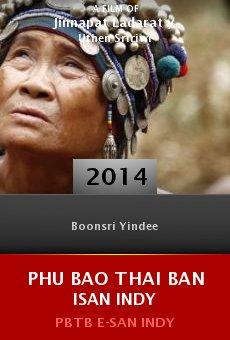 Ver película Phu bao thai ban isan indy