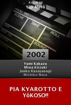 Pia kyarotto e yôkoso!! online free