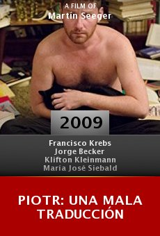 Ver película Piotr: Una mala traducción