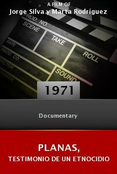 Ver película Planas, testimonio de un etnocidio