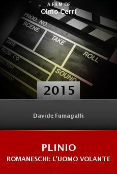 Plinio Romaneschi: l'uomo volante online free