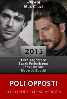 Watch Poli Opposti online stream
