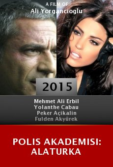 Watch Polis Akademisi: Alaturka online stream