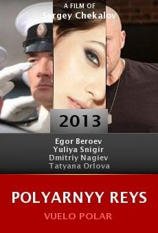 Ver película Polyarnyy reys