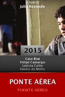 Watch Ponte Aérea online stream