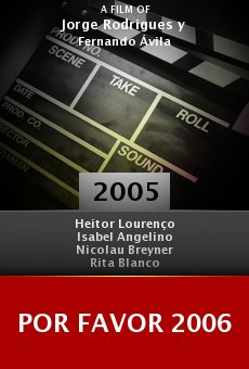 Por Favor 2006 online free