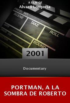 Portman, a la sombra de Roberto online free