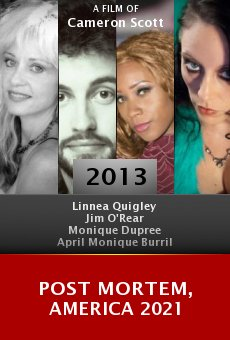 Watch Post Mortem, America 2021 online stream