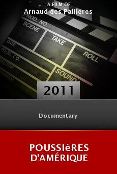 Ver película Poussières d'Amérique