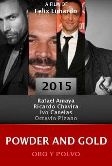 Watch Powder and Gold aka Oro y Polvo online stream