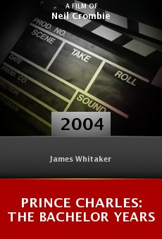 Prince Charles: The Bachelor Years online free